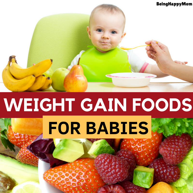 21 Best Foods for Weight Gain in Babies and Kids in 2020